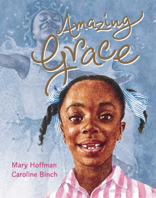 Amazing Grace - Hoffman, Mary