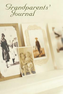 Grandparents Journal - Ryland Peters & Small (Creator)