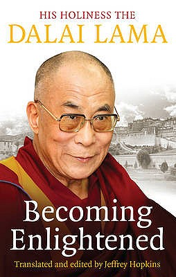 Becoming Enlightened - Dalai Lama XIV