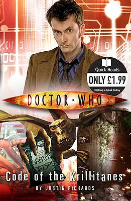 Doctor Who: Code of the Krillitanes - Richards, Justin