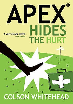 Apex: Hides the Hurt - Whitehead, Colson