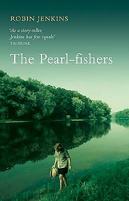 The Pearl-Fishers - Jenkins, Robin, and Goring, Rosemary (Introduction by)