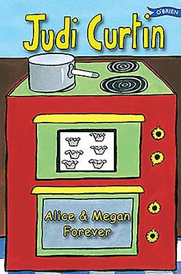 Alice and Megan Forever - Curtin, Judi