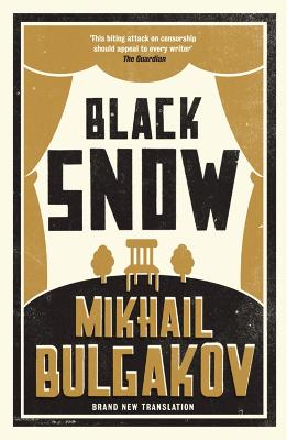 Black Snow - Bulgakov, Mikhail Afanasevich, and Cockrell, Roger (Translated by)