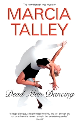 Dead Man Dancing - Talley, Marcia