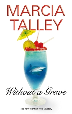 Without a Grave - Talley, Marcia