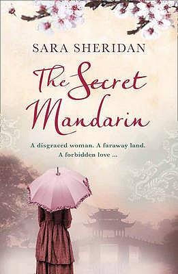 The Secret Mandarin - Sheridan, Sara