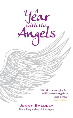 A Year with the Angels - Smedley, Jenny