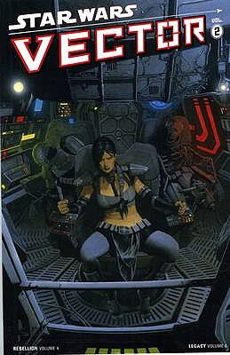 Star Wars: Vector v. 2 - Miller, John Jackson, and Harrison, Mick, and Hepburn, Scott (Artist)