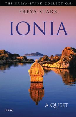Ionia: A Quest - Stark, Freya
