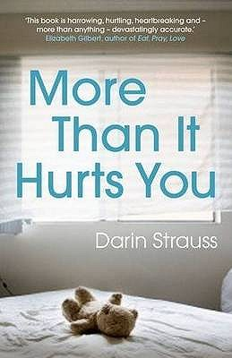 More Than it Hurts You - Strauss, Darin