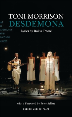 Desdemona - Morrison, Toni, and Sellars, Peter (Foreword by), and Traore, Rokia (Lyricist)