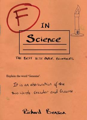 F in Science - Benson, Richard