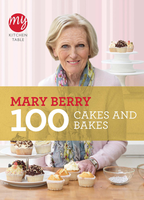 100 Cakes and Bakes - Berry, Mary, Dr.