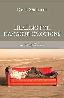 Healing for Damaged Emotions - Seamands, David A.