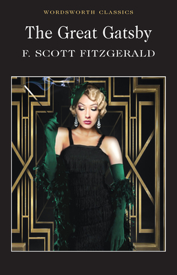 The Great Gatsby - Fitzgerald, F. Scott, and Reynolds, Guy (Introduction and notes by), and Carabine, Keith, Dr. (Series edited by)