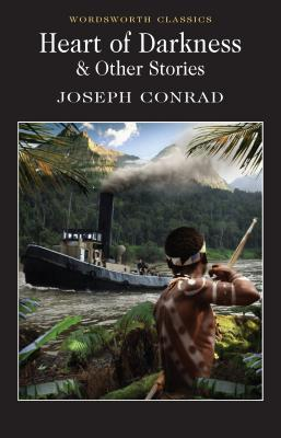 Heart of Darkness & Other Stories - Conrad, Joseph, and Conrad, J, and Carabine, Keith, Dr. (Editor)