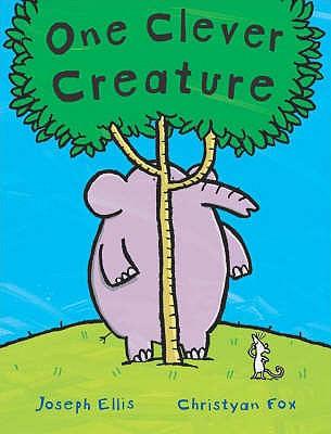 One Clever Creature - Ellis, Joseph