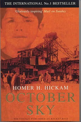 October Sky - Hickam, Homer H.