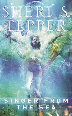 Singer from the Sea - Tepper, Sheri S.