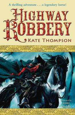 Highway Robbery - Thompson, Kate