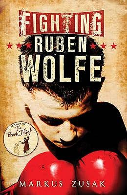 Fighting Ruben Wolfe - Zusak, Markus
