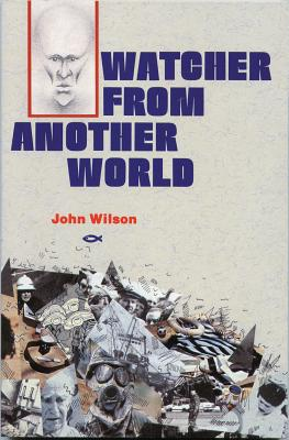Watcher from Another World - Wilson, J