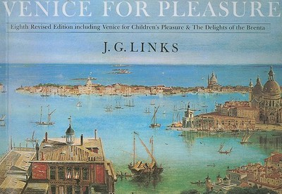 Venice for Pleasure - Links, J G