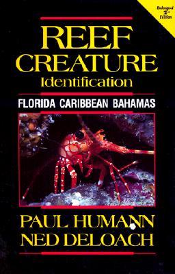 Reef Creature Identification - Humann, Paul