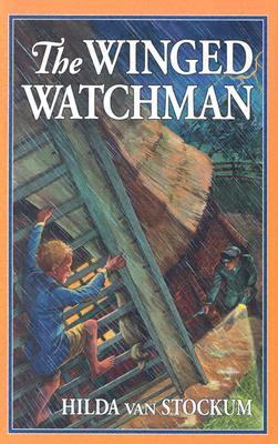 The Winged Watchman - Van Stockum, Hilda