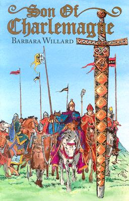 Son of Charlemagne - Willard, Barbara