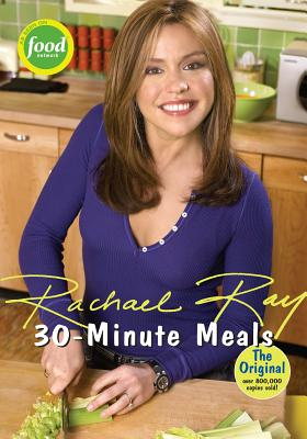 30-Minute Meals - Ray, Rachael (Introduction by), and DiNicolo, Dan (Introduction by)