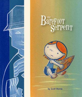 The Barefoot Serpent - Morse, Scott