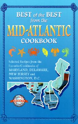 Best of the Best from the Mid-Atlantic - McKee, Gwen, and Moseley, Barbara