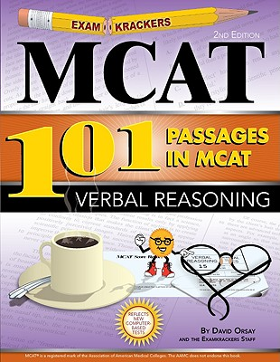 Examkrackers 101 Passages in MCAT Verbal Reasoning - Orsay, David, and Orsay, Jonathan (Foreword by)