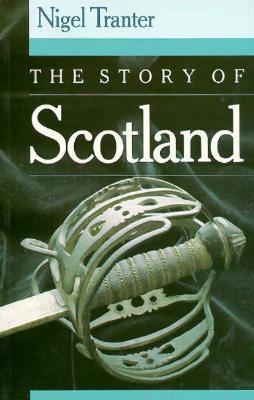 The Story of Scotland - Tranter, Nigel