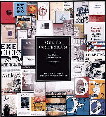 Oulipo Compendium - Matthews, Harry (Translated by), and Brotchie, Alastair (Editor), and Monk, Ian (Translated by)