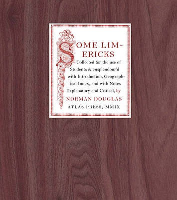 Some Limericks: A Literary Curiosity - Douglas, Norman