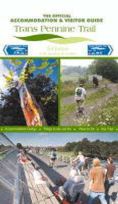 Trans Pennine Trail: The Official Accommodation and Visitor Guide - Peace, Richard