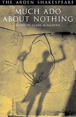 Much Ado about Nothing - McEachern, Claire (Editor)