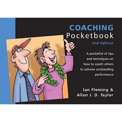 The Coaching Pocketbook - Fleming, Ian, and Taylor, Allan J. D.