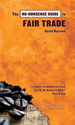 The No-Nonsense Guide to Fair Trade - Ransom, David