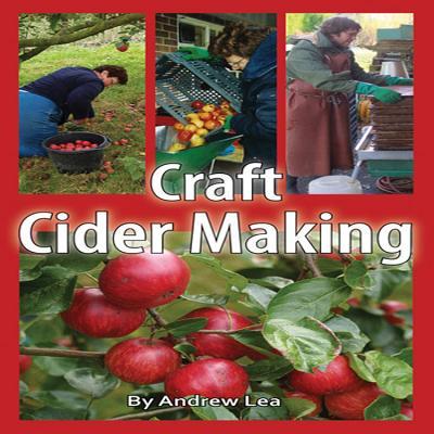 Craft Cider Making - Lea, Andrew G.H.