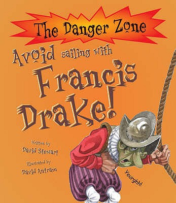 Avoid Sailing with Francis Drake - Stewart, David
