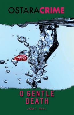 O Gentle Death - Neel, Janet