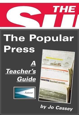 The Popular Press: Classroom Resources - Cassey, Jo, Professor