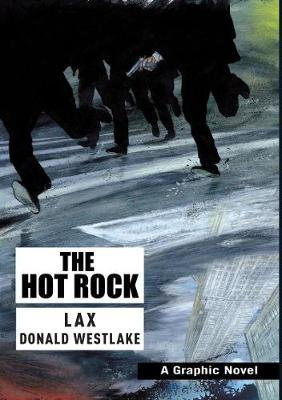 The Hot Rock - Westlake, Donald E., and LAX