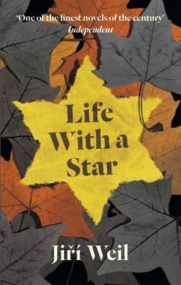 Life With A Star - Weil, Jiri, and Klimova, R. (Translated by), and Schloss, Roslyn (Translated by)