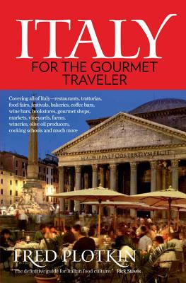 Italy for the Gourmet Traveler - Plotkin, Fred (Photographer)