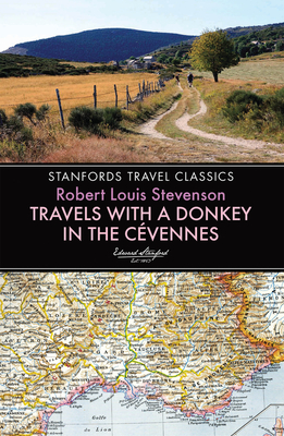 Travels with a Donkey in the Cevennes - Stevenson, Robert Louis